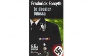 Frederick Forsyth - Le dossier Odessa