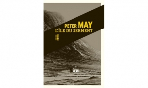 Peter May - L'ile du Serment