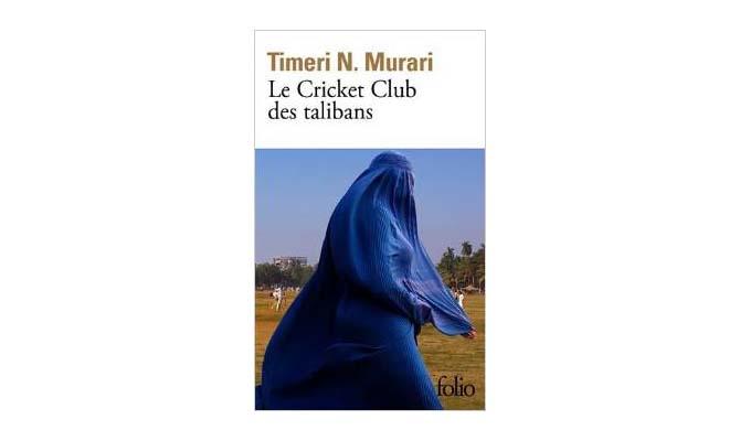 [N.Murari, Timeri] Le Cricket Club des talibans Timeri-N.-Murari-Le-Cricket-Club-des-talibans