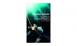 Christian Léourier - Le Cycle de Lamneur, 3