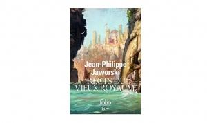 Jean-Philippe Jaworski - Récits du vieux royaume