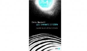 Chris Beckett - Les enfants d'Eden