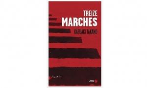 Kazuaki Takano - Treize marches