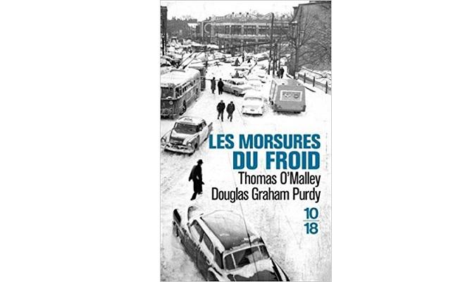 Thomas O'Malley & Douglas Graham Purdy – Les morsures du froid
