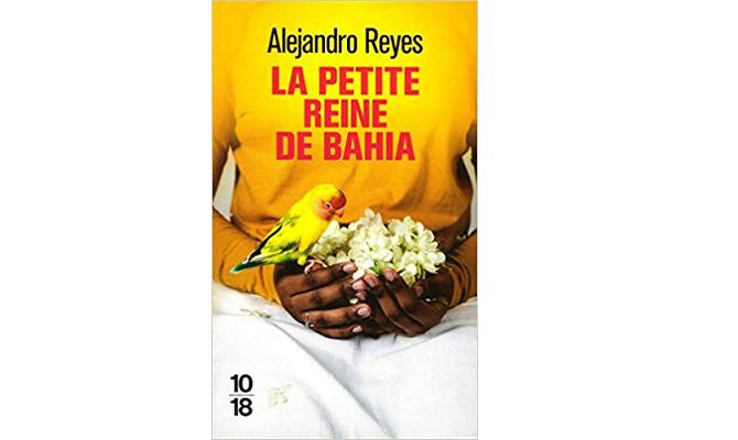 Alejandro Reyes – La petite reine de Bahia