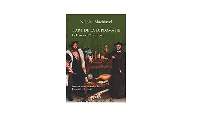 Nicolas Machiavel – L'Art de la diplomatie