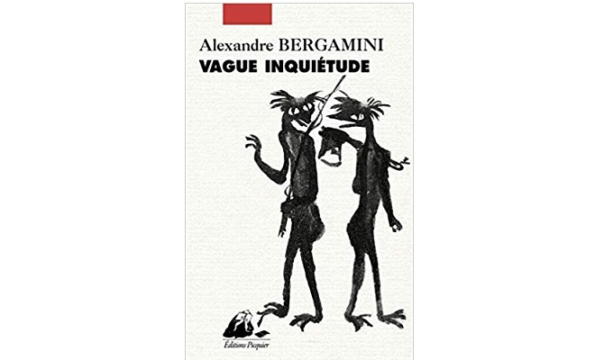 Alexandre Bergamini – Vague inquiétude