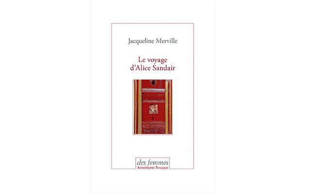 Jacqueline Merville – Le voyage d'Alice Sandair